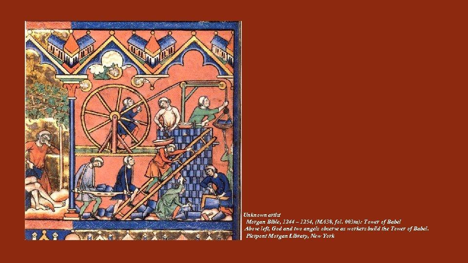 Unknown artist Morgan Bible, 1244 – 1254, (M. 638, fol. 003 ra): Tower of