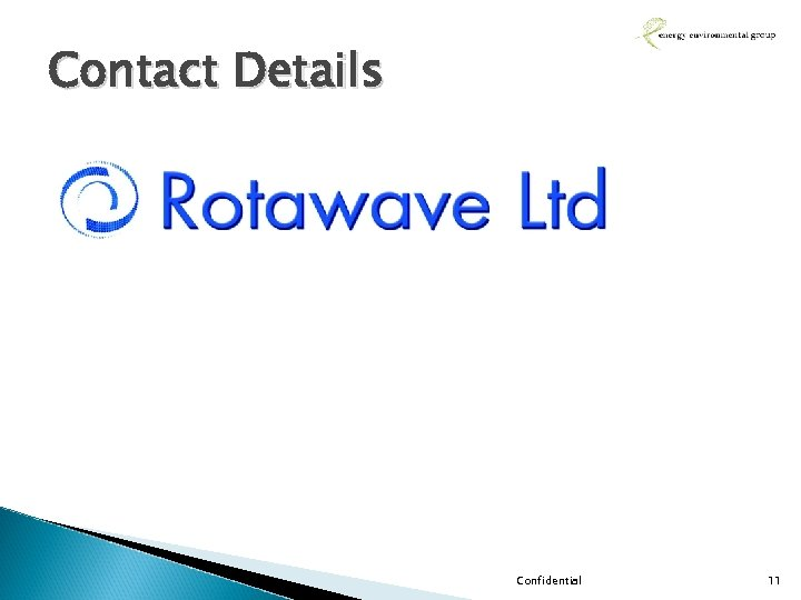 Contact Details Confidential 11