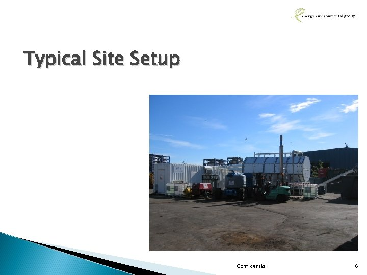 Typical Site Setup Confidential 8