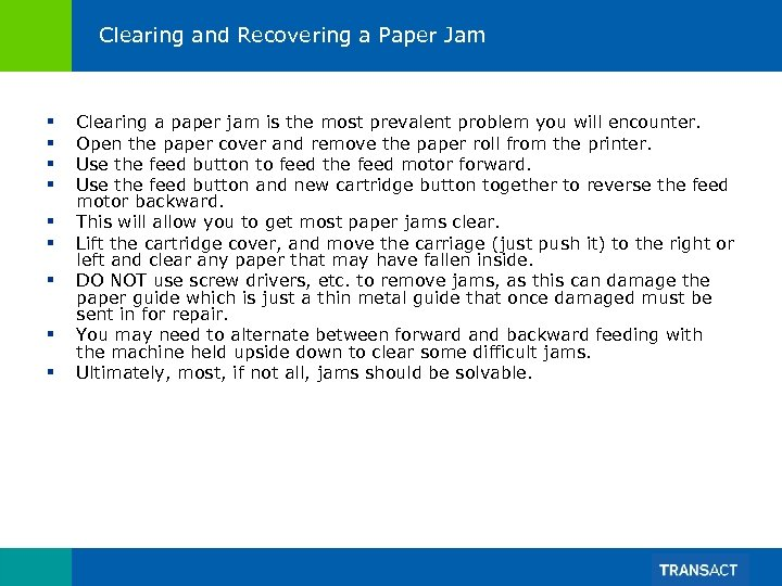 Clearing and Recovering a Paper Jam § § § § § Clearing a paper