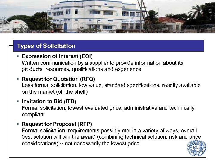 Types of Solicitation § Expression of Interest (EOI) Written communication by a supplier to
