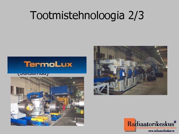 Tootmistehnoloogia 2/3 • Pressliinid – LAUFER (Saksamaa)