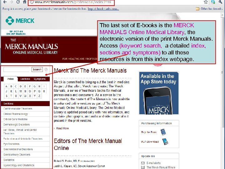 The last set of E-books is the MERCK MANUALS Online Medical Library, the electronic
