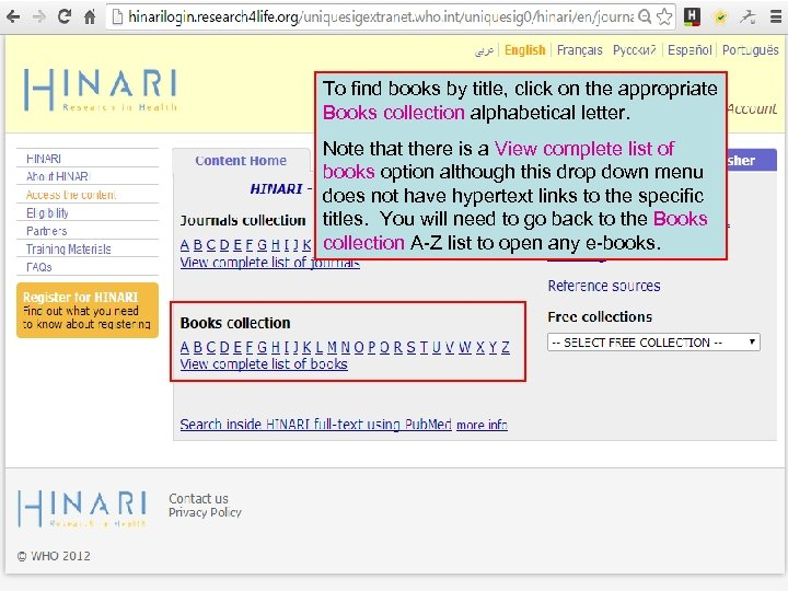 To find books by title, click on the appropriate Books collection alphabetical letter. Note