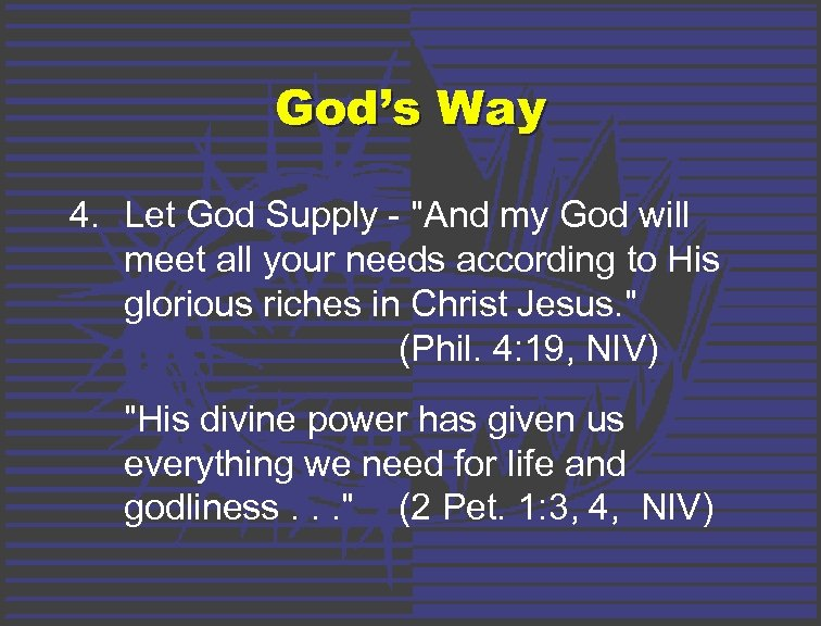 God's Way 4. Let God Supply -