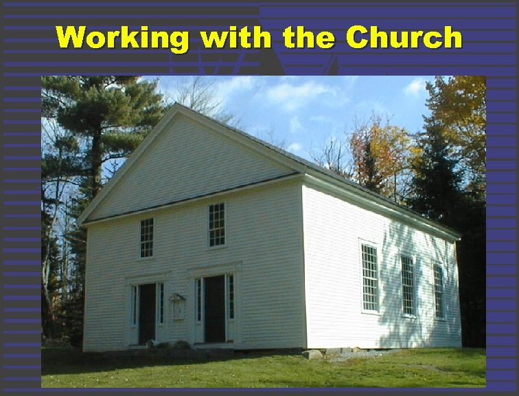 Working with the Church