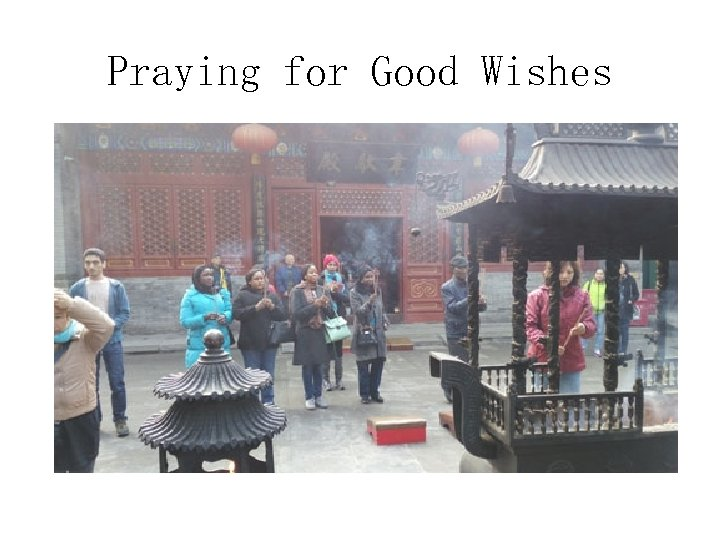 Praying for Good Wishes
