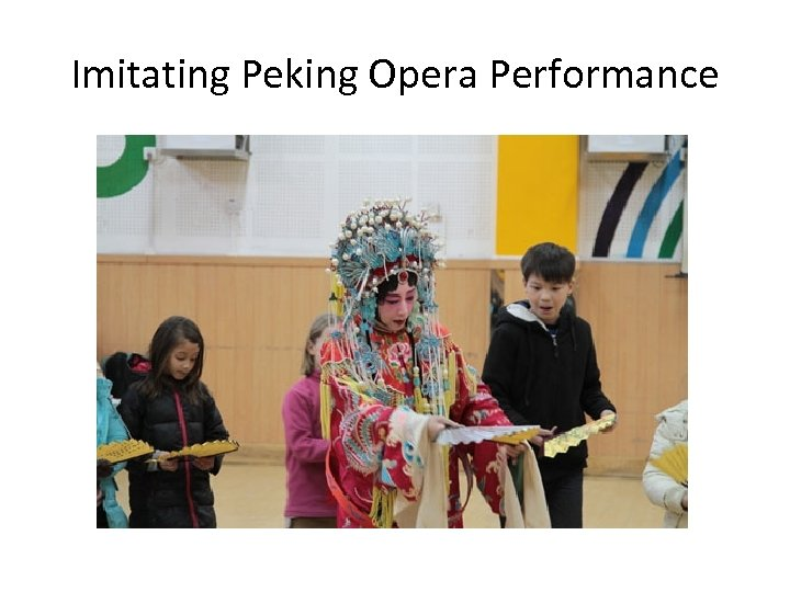 Imitating Peking Opera Performance