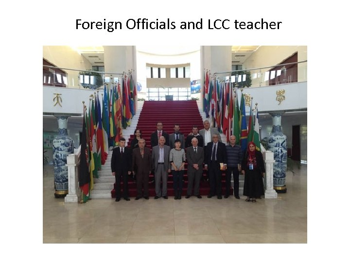 Foreign Officials and LCC teacher