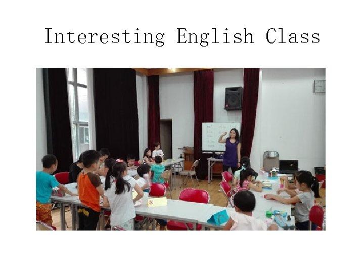 Interesting English Class