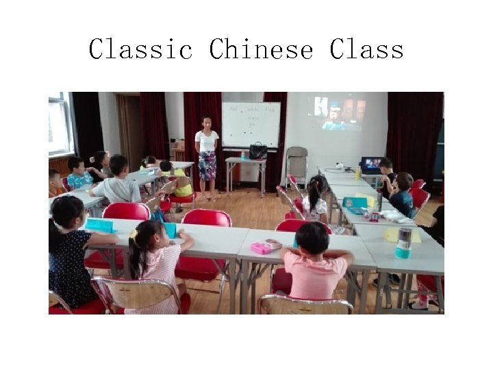 Classic Chinese Class