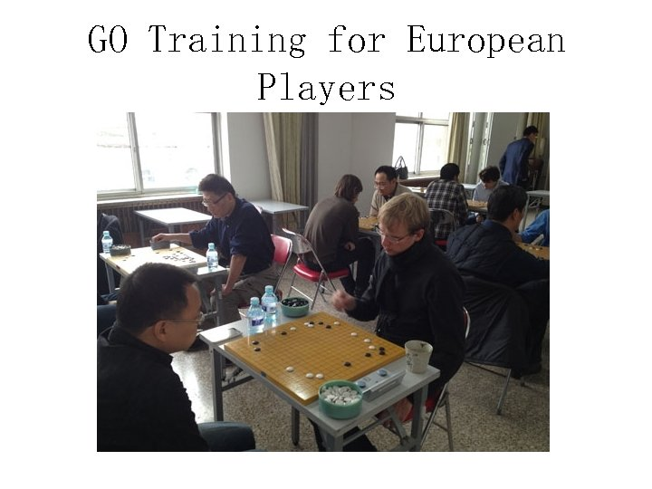 GO Training for European Players