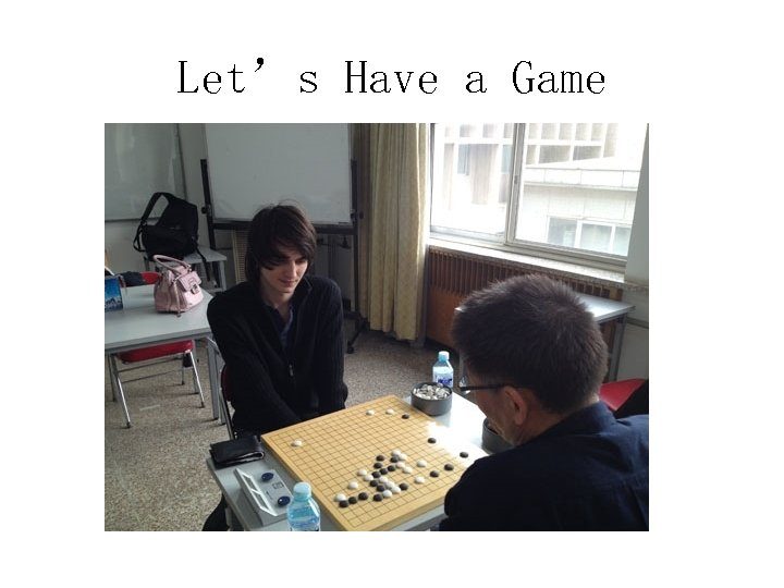 Let's Have a Game