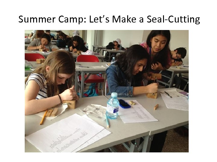 Summer Camp: Let's Make a Seal-Cutting