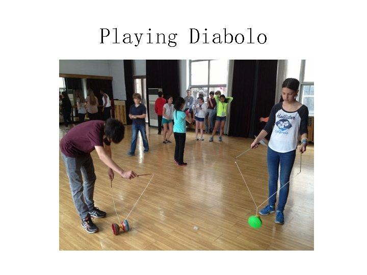 Playing Diabolo