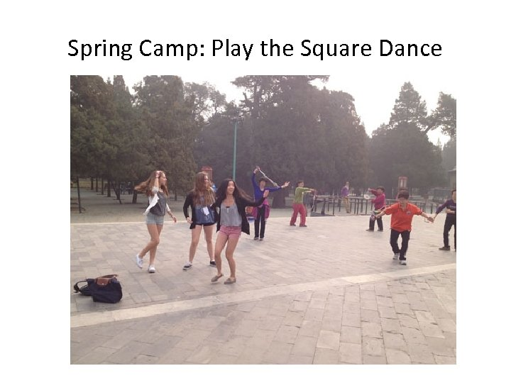 Spring Camp: Play the Square Dance