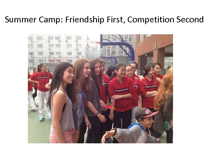 Summer Camp: Friendship First, Competition Second