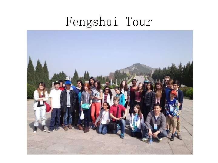 Fengshui Tour