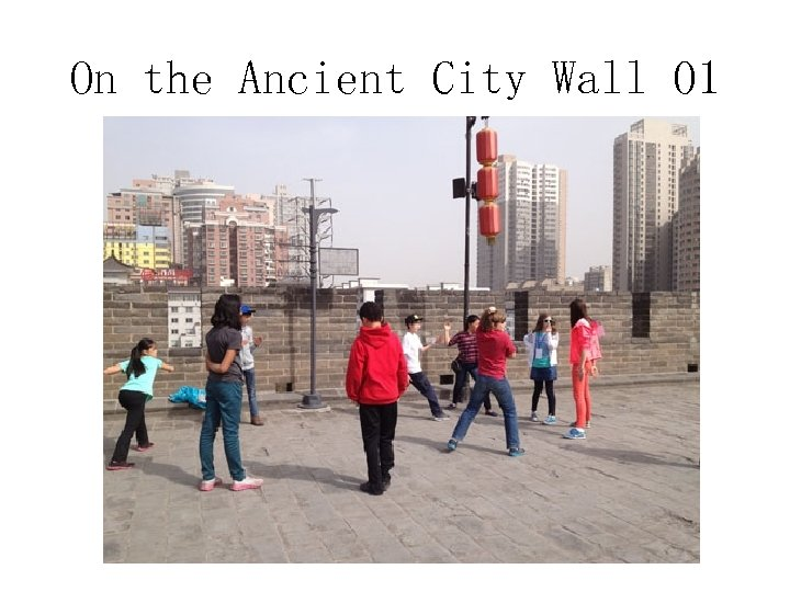 On the Ancient City Wall 01