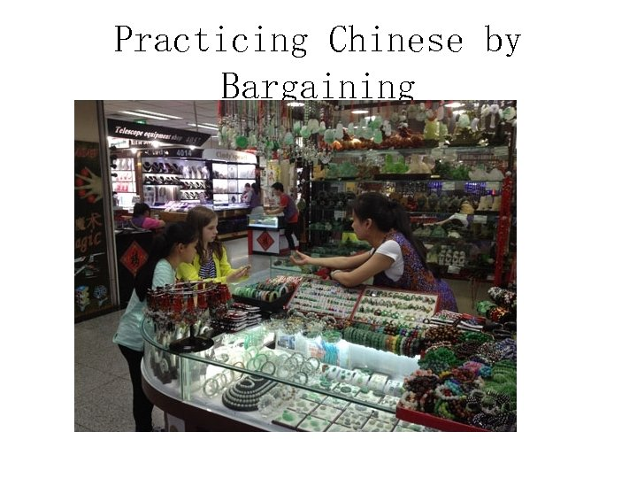 Practicing Chinese by Bargaining