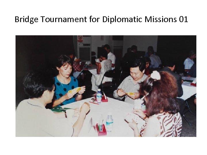 Bridge Tournament for Diplomatic Missions 01