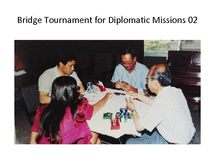 Bridge Tournament for Diplomatic Missions 02