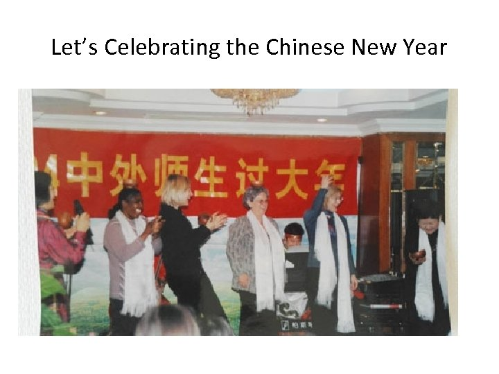 Let's Celebrating the Chinese New Year