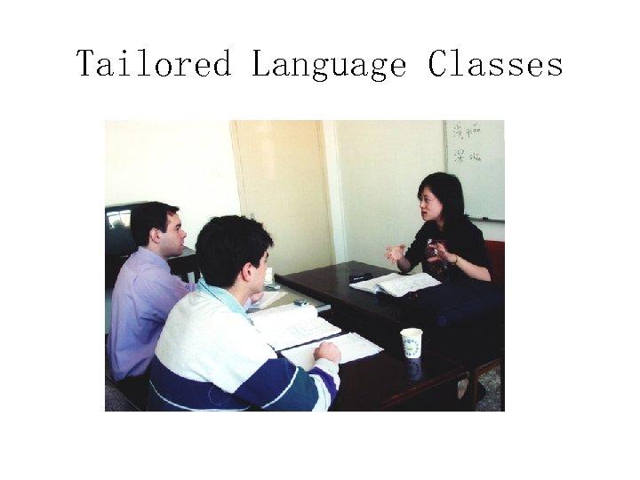 Tailored Language Classes