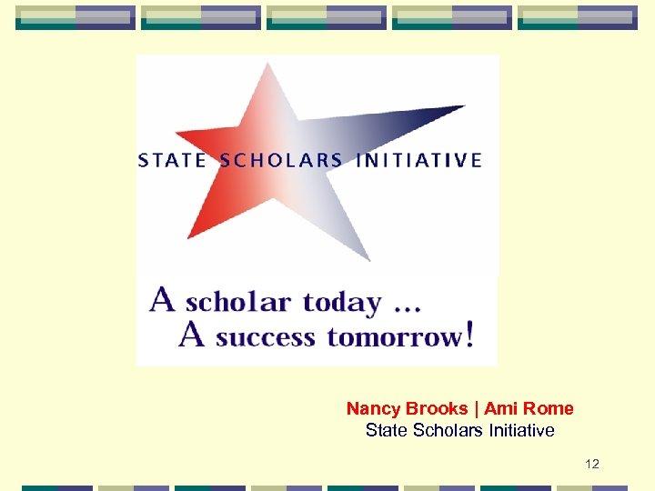 Nancy Brooks   Ami Rome State Scholars Initiative 12