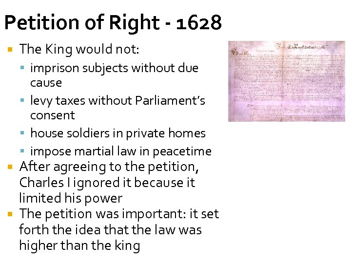 Petition of Right - 1628 The King would not: imprison subjects without due cause