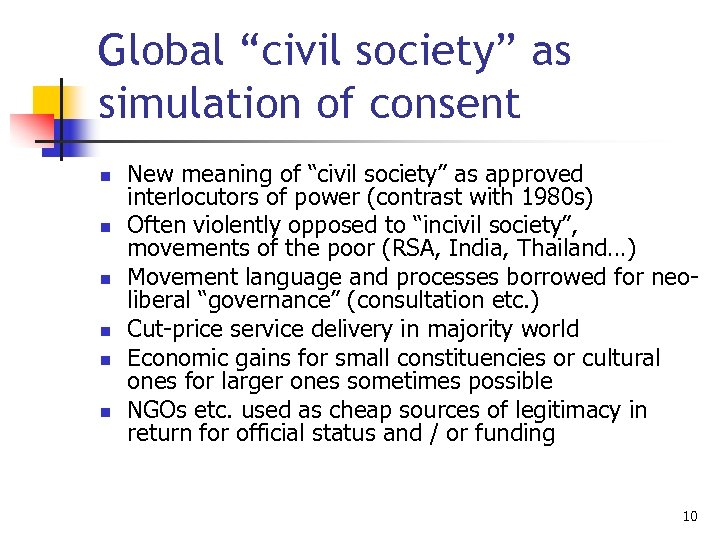 """Global """"civil society"""" as simulation of consent n n n New meaning of """"civil"""