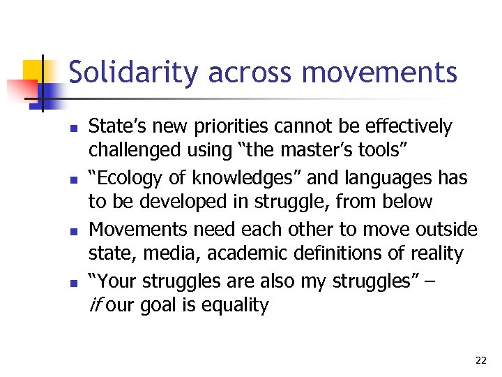 """Solidarity across movements n n State's new priorities cannot be effectively challenged using """"the"""