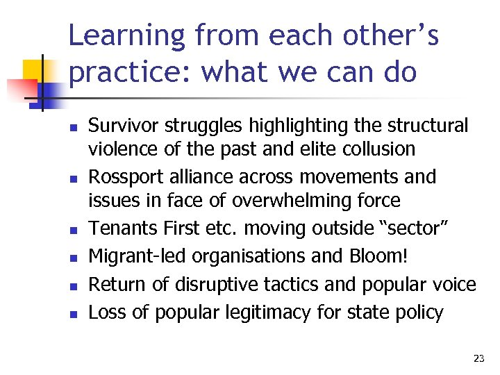 Learning from each other's practice: what we can do n n n Survivor struggles
