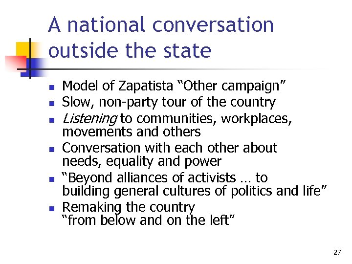"""A national conversation outside the state n n n Model of Zapatista """"Other campaign"""""""