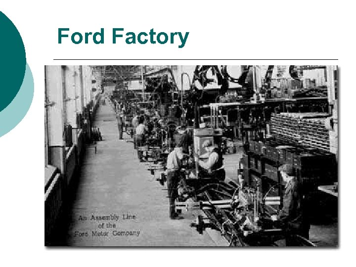 Ford Factory