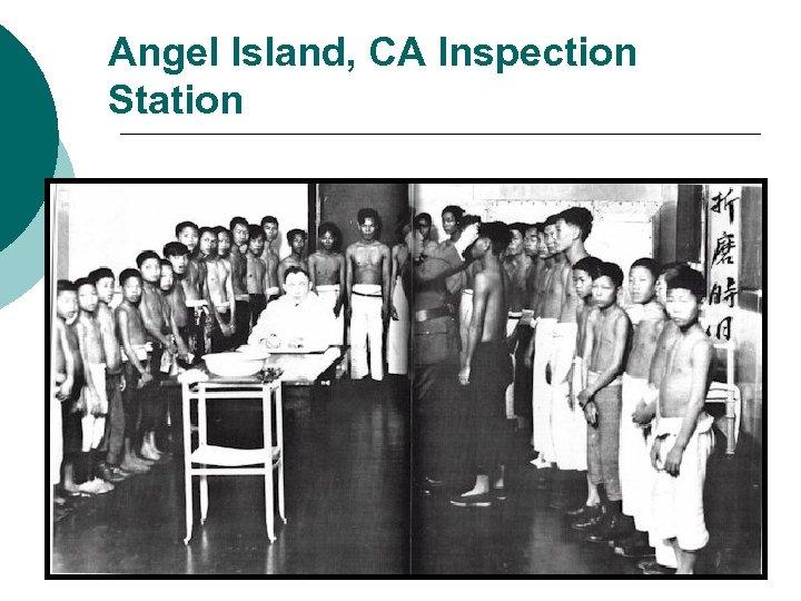 Angel Island, CA Inspection Station