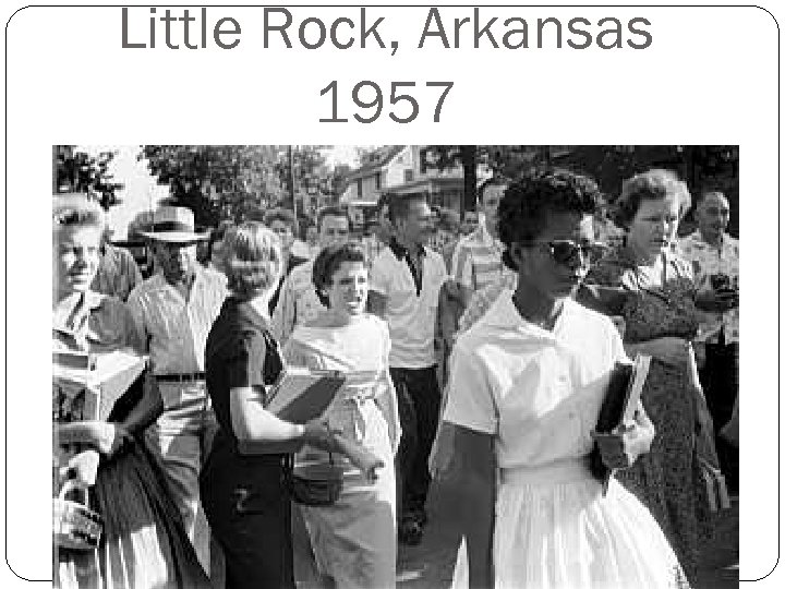 Little Rock, Arkansas 1957