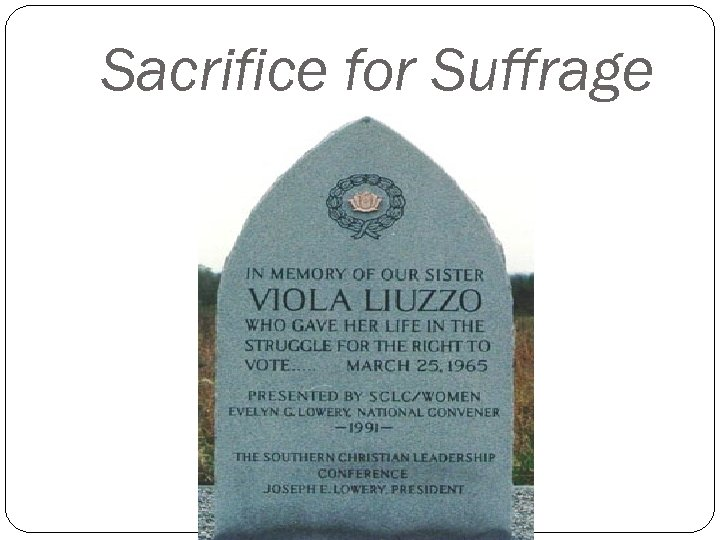 Sacrifice for Suffrage