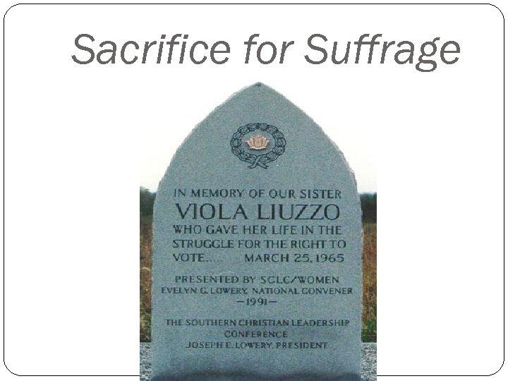 Sacrifice for Suffrage
