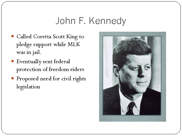 John F. Kennedy Called Coretta Scott King to pledge support while MLK was in