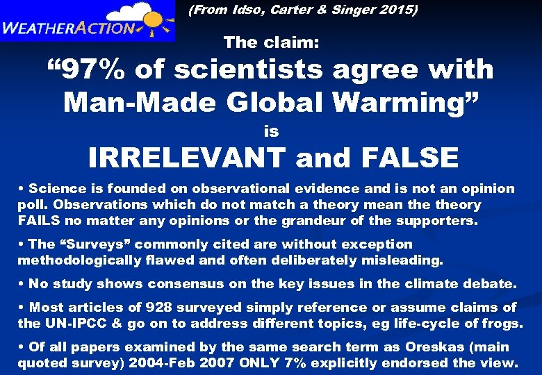 "(From Idso, Carter & Singer 2015) The claim: "" 97% of scientists agree with"