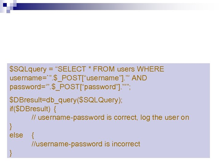 "$SQLquery = ""SELECT * FROM users WHERE username=`"". $_POST[""username""]. ""' AND password='"". $_POST[""password""]. ""'"";"