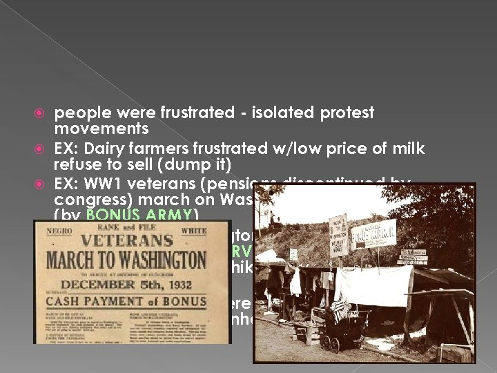 people were frustrated - isolated protest movements EX: Dairy farmers frustrated w/low price