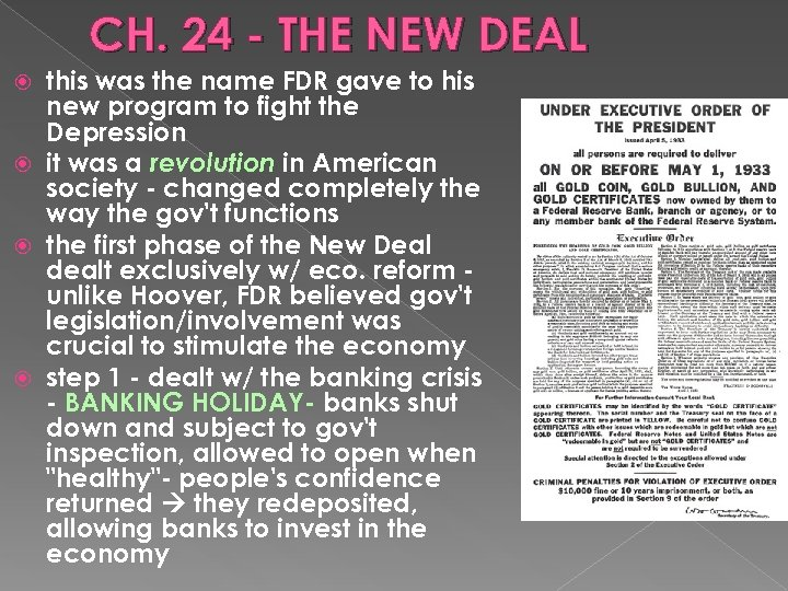CH. 24 - THE NEW DEAL this was the name FDR gave to his