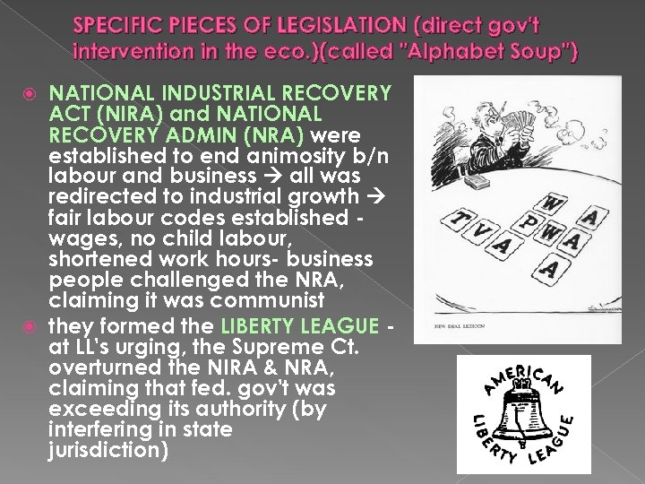 SPECIFIC PIECES OF LEGISLATION (direct gov't intervention in the eco. )(called