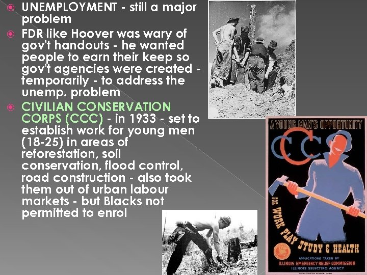UNEMPLOYMENT - still a major problem FDR like Hoover was wary of gov't handouts