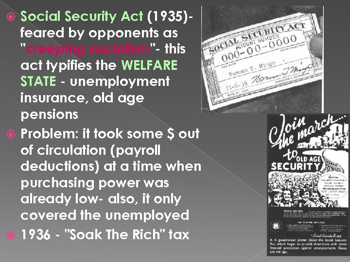 Social Security Act (1935)feared by opponents as