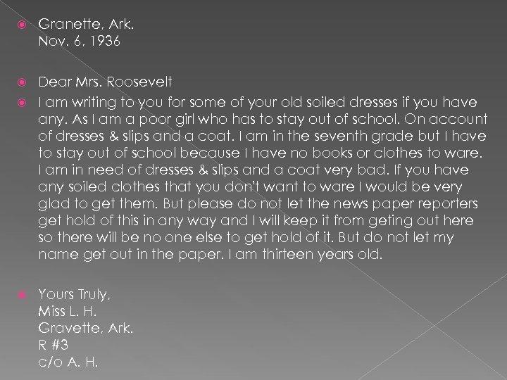 Granette, Ark. Nov. 6, 1936 Dear Mrs. Roosevelt I am writing to you