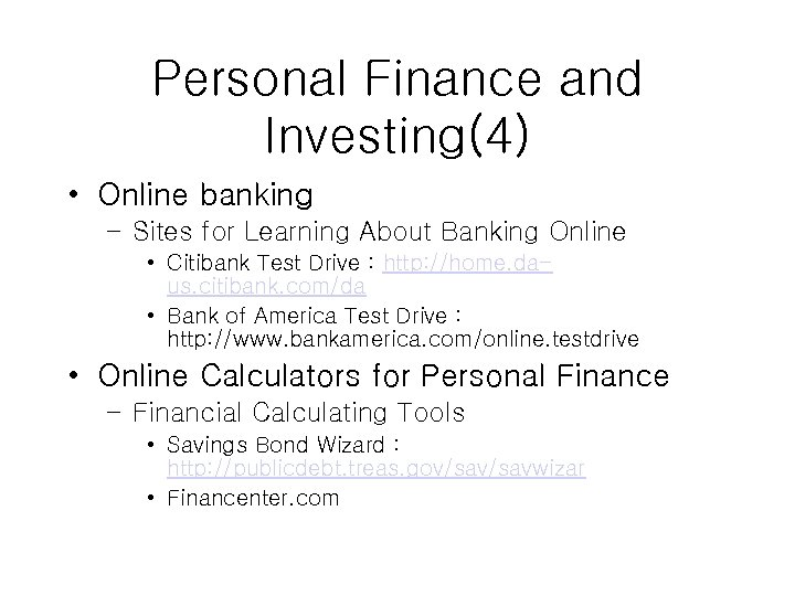 Personal Finance and Investing(4) • Online banking – Sites for Learning About Banking Online