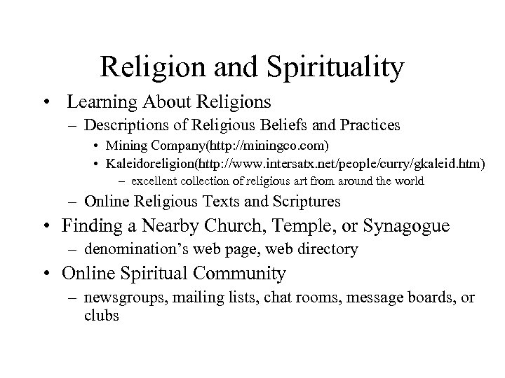 Religion and Spirituality • Learning About Religions – Descriptions of Religious Beliefs and Practices